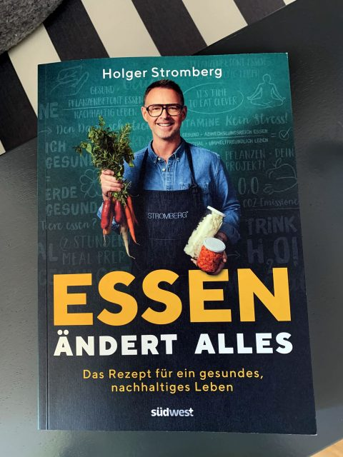Holger Stromberg - Essen ändert alles